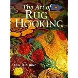 The Art of Rug Hooking