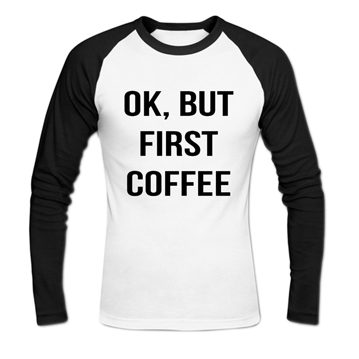 Ok But First Coffee Mens Baseball Shirts
