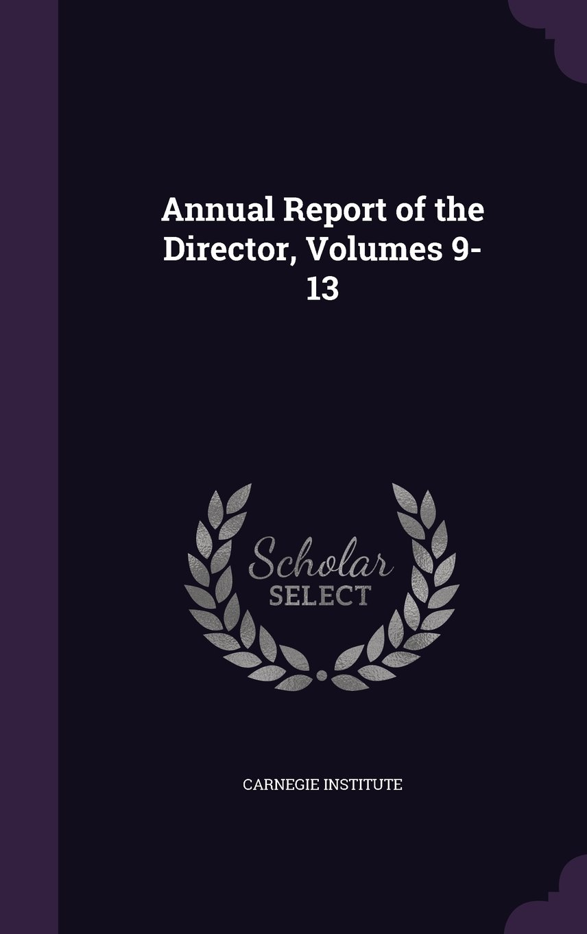 Download Annual Report of the Director, Volumes 9-13 pdf epub