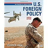 US Foreign Policy: The Paradox of World Power, 4th Edition