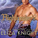 The Highlander's Lady: The Stolen Bride Series, Book 3 | Eliza Knight