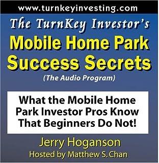 The TurnKey Investors Mobile Home Park Success Secrets Audio Program What