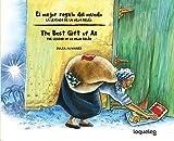 El mejor regalo del mundo: la leyenda de la Vieja Belén (Bilingual Edition) / The Best Gift of All: The Legend of La Vieja Belen (Bilingual Books) (Spanish Edition)