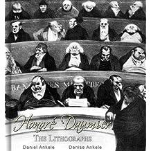 Honoré Daumier: The Lithographs-80+ Illustrations