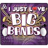 I Just Love Big Bands