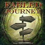 Fabled Journey | Adrian Tchaikovsky,Richard Webb,Pardeep Aujla,Elizabeth Xifaras