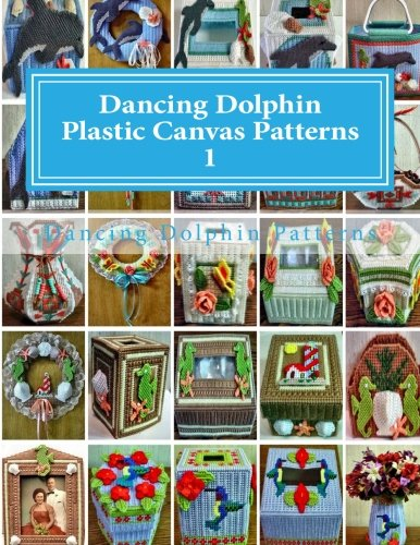 Dancing Dolphin Plastic Canvas Patterns 1: DancingDolphinPatterns.com (Volume 1)