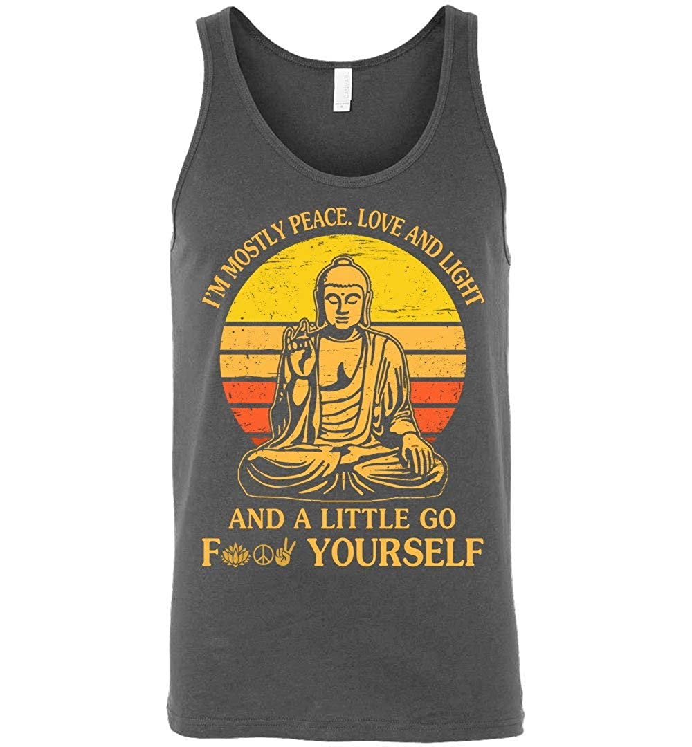 Im Mostly Peace Love and Light /& A Little Go F Yourself T-Shirt Yoga Vintage Unisex Tank Top