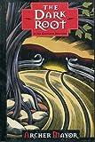 The Dark Root (Joe Gunther Mysteries)