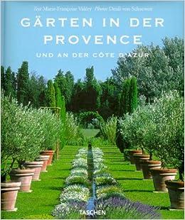 Garten Provence garten in der provence und an der cote d azur and german