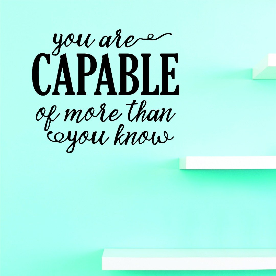 Design with Vinyl JER 1368 3 Vinyl Wall Decal You are Capable 14X28 Black 18 x 18