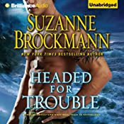Headed for Trouble: Troubleshooters, Book 17 | Suzanne Brockmann