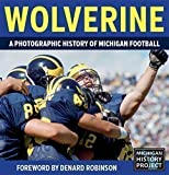 img - for Wolverine - A Photographic History of Michigan Football, Vol. 1 book / textbook / text book