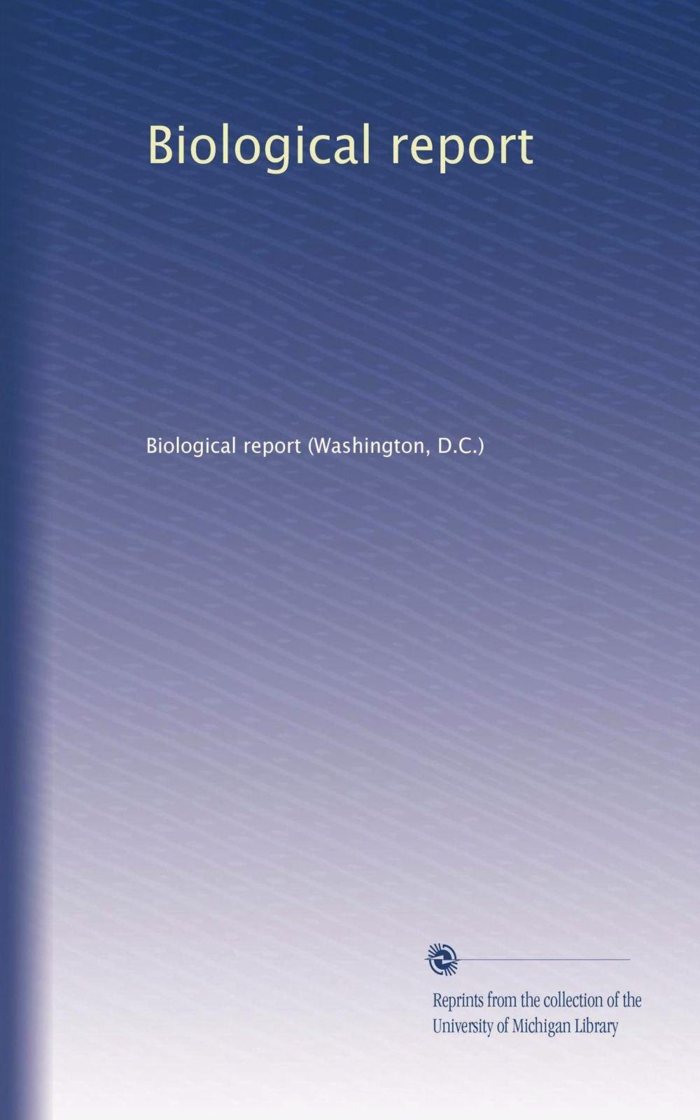 Read Online Biological report pdf