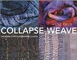 Collapse Weave, Anne Field, 1570764042