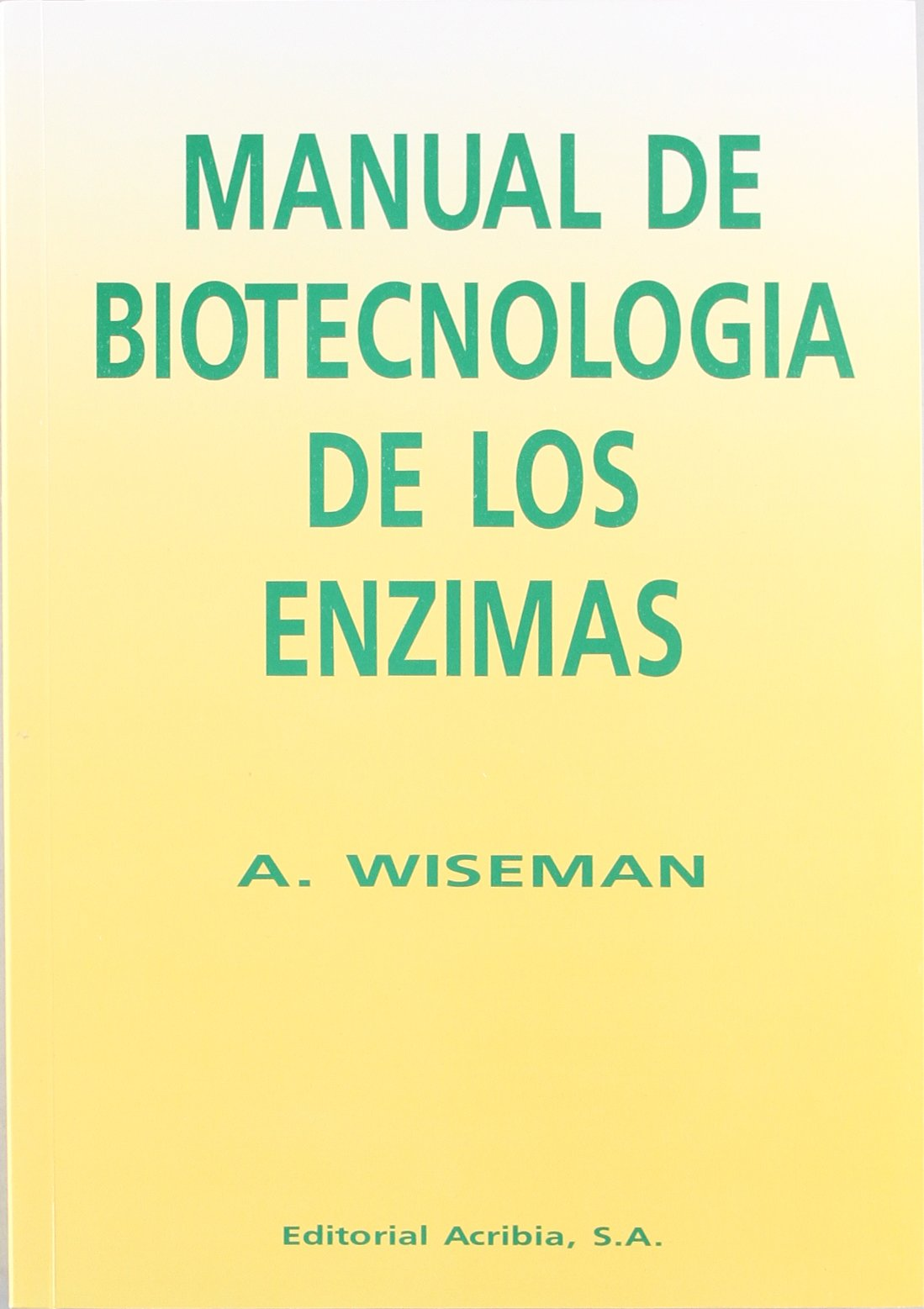 Manual de biotecnología de los enzimas: Amazon.es: A ...