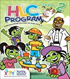 Hlc Program:Grade 2 : A Behavioral-Health Curriculum for Grades Pre K-6, Healthy Lifestyle Choices and Healthy Lifestyle Choices Staff, 0757524842