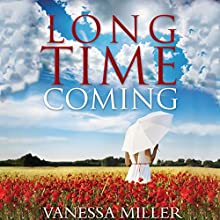 Long Time Coming Audiobook by Vanessa Miller Narrated by Je Nie Fleming