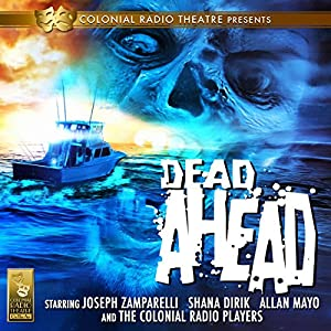 Dead Ahead Radio/TV Program