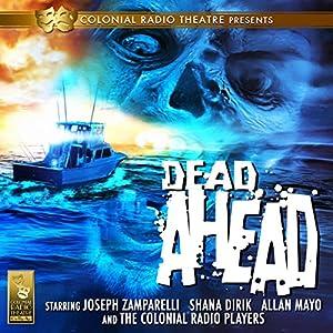 Dead Ahead Radio/TV Program