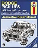 Dodge Fullsize Pick-ups: 1974 thru 1993, 2WD & 4WD, Six-cylinder inline V6 and V8 gasoline engines, Full-size pick-ups, Ramcharger, Trailduster (Haynes Repair Manual)