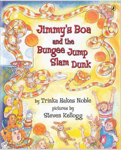 Jimmy's Boa & the Bungee Jump Slam Dunk by Puffin