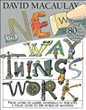 img - for The New Way Things Work (text only) Rev Sub edition by D. Macaulay,N. Ardley book / textbook / text book