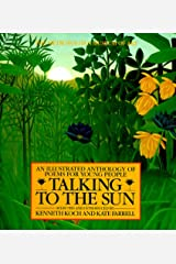 Talking to the Sun: An Illustrated Anthology of Poems for Young People Hardcover