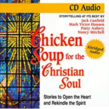 Chicken Soup Christian Soul