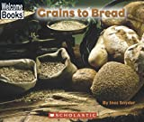 Grains to Bread, Inez Snyder, 051625197X