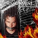 No Comment /  Billy Sherwood