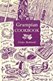 The Grampian Cookbook, Gladys Menhinick, 1873644221