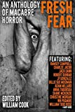 Fresh Fear: An Anthology of Macabre Horror