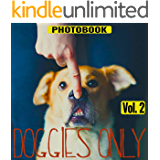 Doggies Only, vol.2 (Pets Only)