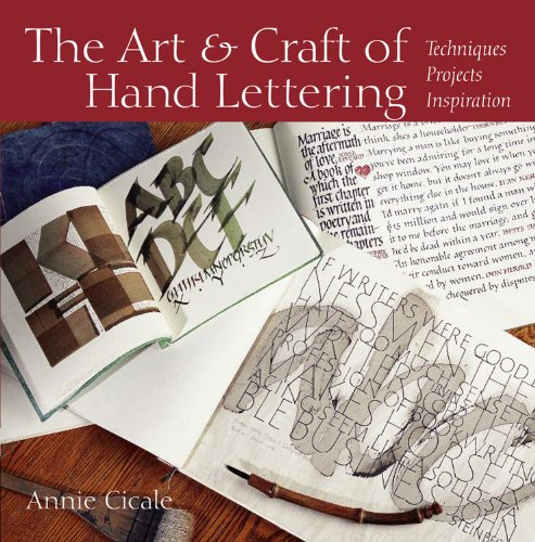 The Art and Craft of Hand Lettering: Techniques, Projects, Inspiration (Craft Lettering)