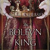 The Boleyn King: Boleyn Trilogy, Book 1 | Laura Andersen