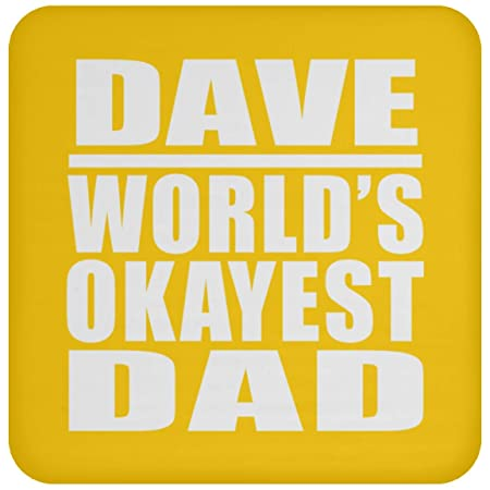 Dave Worlds Okayest Dad - Drink Coaster Athletic Gold ...