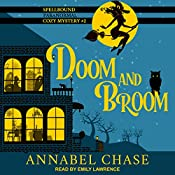 Doom and Broom: Spellbound Paranormal Cozy Mystery Series, Book 2 | Annabel Chase