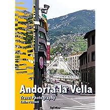 Andorra la Vella: Travel Photography
