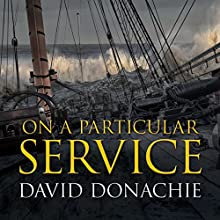 On a Particular Service Audiobook by David Donachie Narrated by Peter Wickham