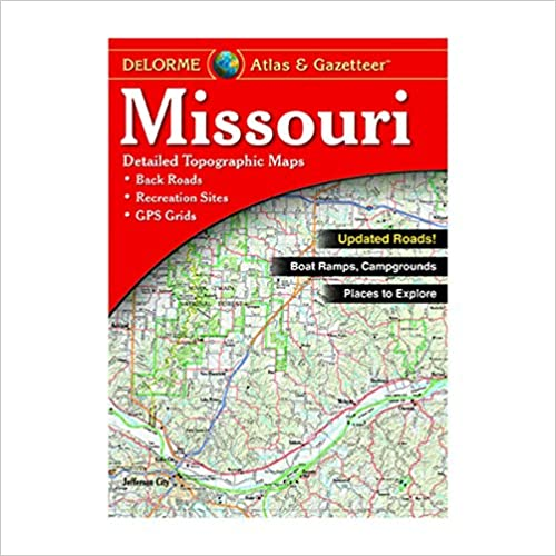 DeLorme® Missouri Atlas & Gazetteer