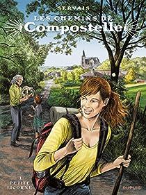 Les chemins de Compostelle, tome 1 : Petite licorne par Servais