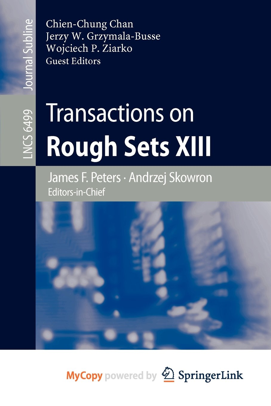 Transactions on Rough Sets XIII Chan, Chien Chung, Peters, James ...