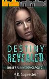 Destiny Revealed (There's Always Tomorrow Book 2)