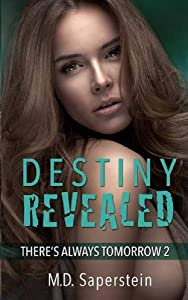 Destiny Revealed (There's Always Tomorrow Book 2)