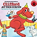 Clifford at the Circus Audiobook by Norman Bridwell Narrated by Stephanie D'Abruzzo
