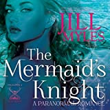 The Mermaid's Knight: Once Upon a Time-Travel, Book 1