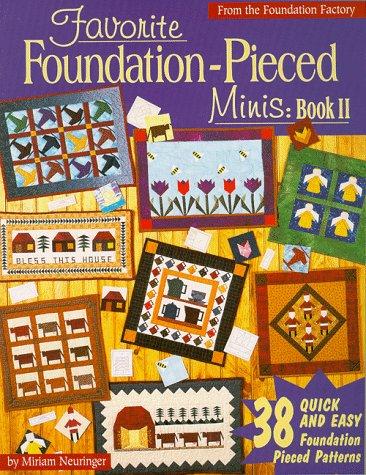 Favorite Foundation-Pieced Minis: Book II (Favorite Foundation Pieced Minis)