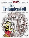Asterix 17: Die Trabantenstadt