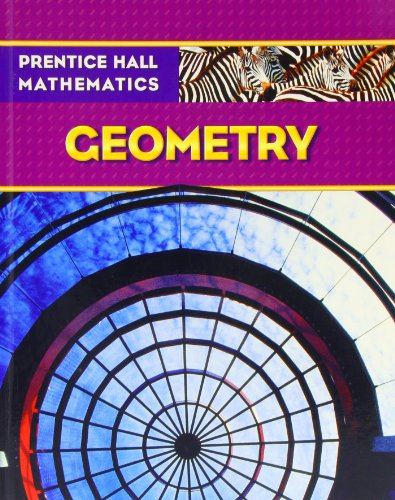 PRENTICE HALL MATH GEOMETRY STUDENT EDITION